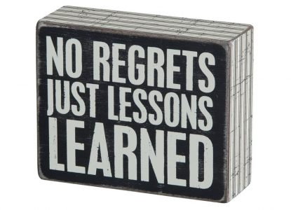 Primitives by Kathy Box Sign, 5 by 4-Inch, No Regrets