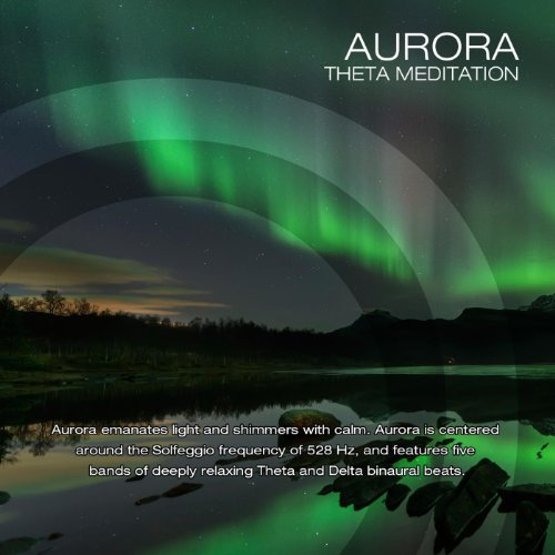 Aurora (Solfeggio 528hz with Theta Brainwave Entrainment)