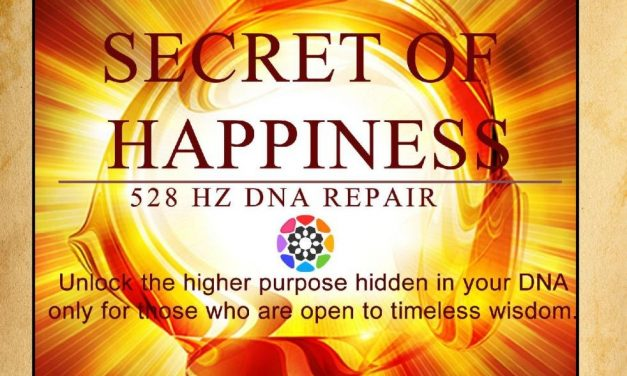 Meditation: Secret of Happiness (528 Hz Dna Repair)