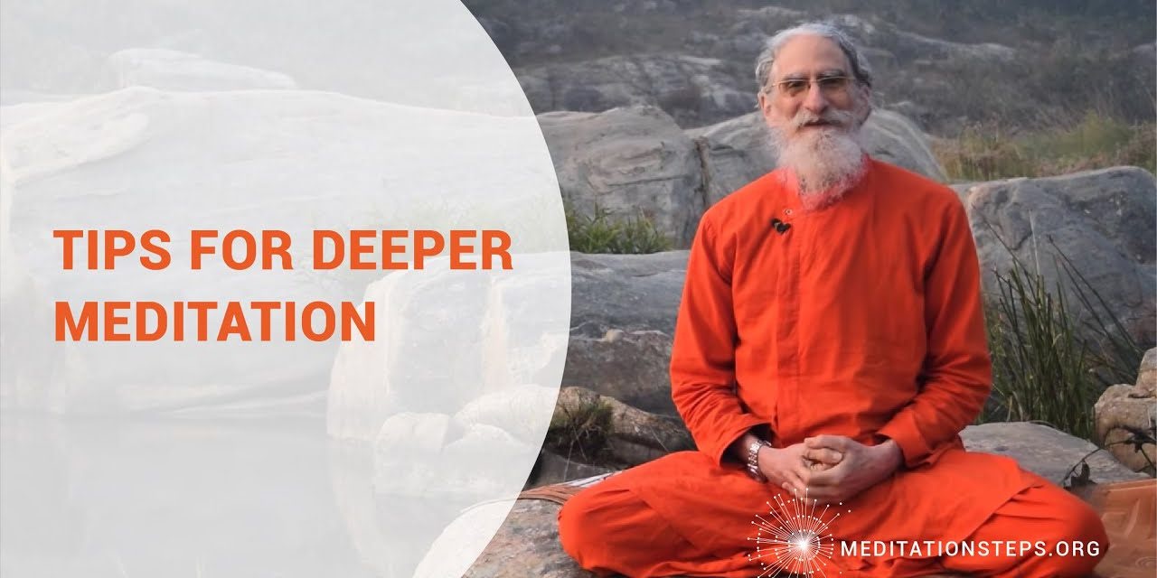 Tips for Deeper Meditation