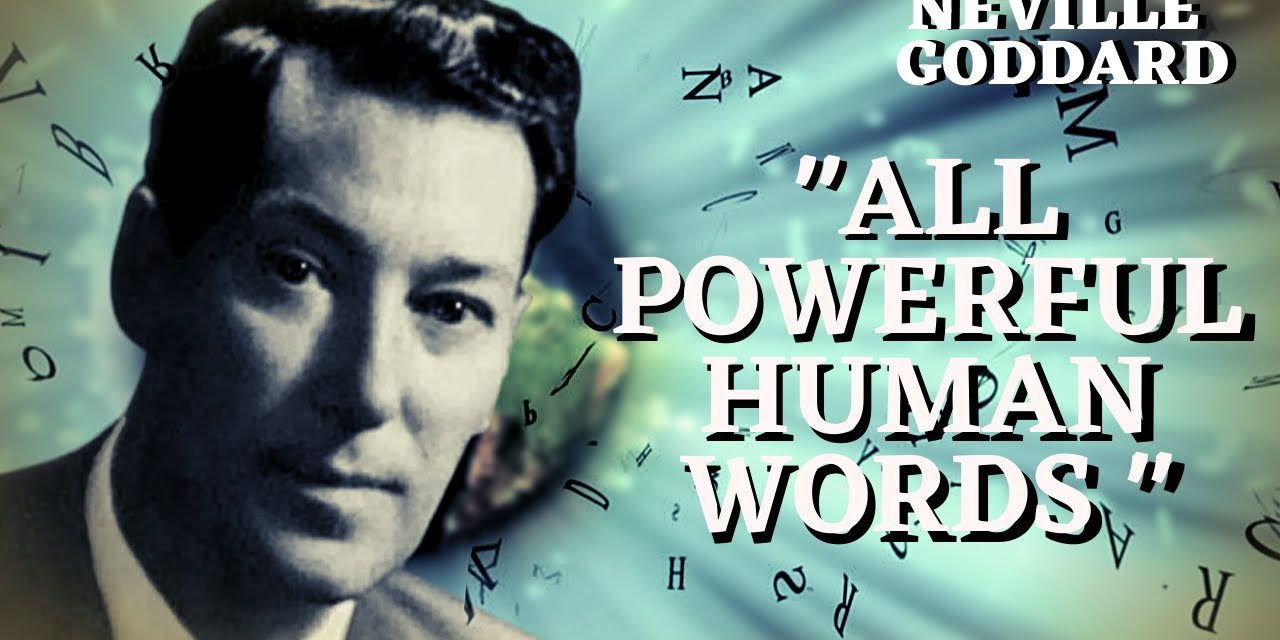 """""""All Powerful Human Words"""""""