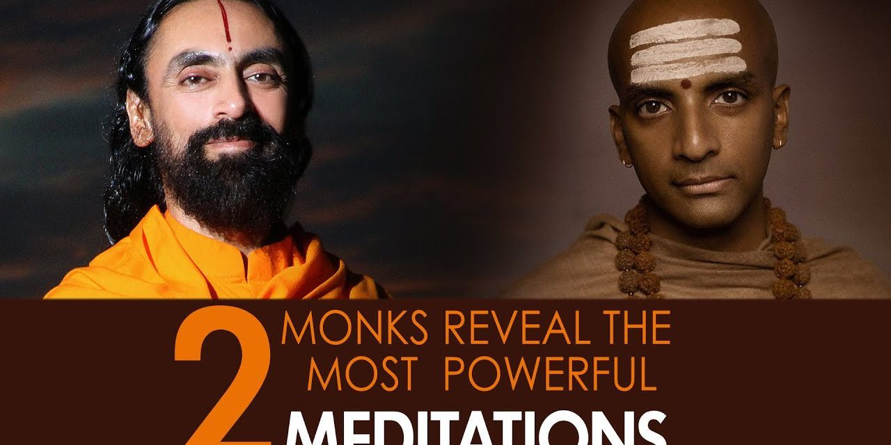 2 Most Powerful Meditation Techniques Finally Revealed