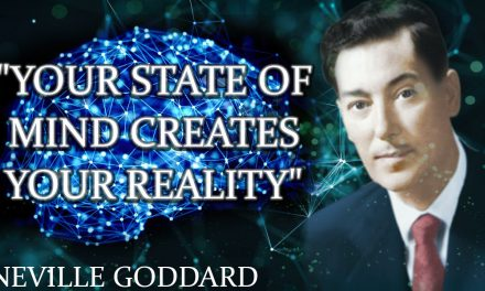 """Your State Of Mind Creates Your Reality"""