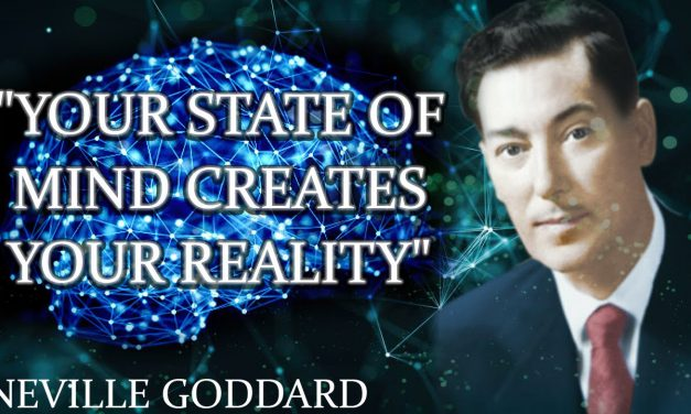 """""""Your State Of Mind Creates Your Reality"""""""