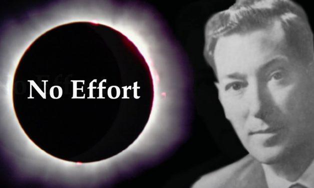 """22. Neville Goddard """"No Effort """" Lecture Excerpts (Unpublished Sample)"""