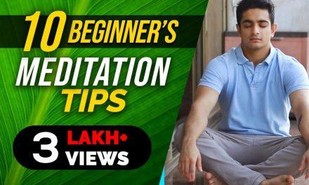 10 Easy Meditation Tips For Beginners Explained